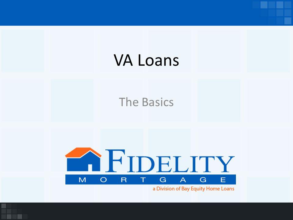 VA Loans The Basics