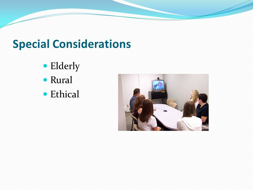 Special Considerations Elderly Rural Ethical