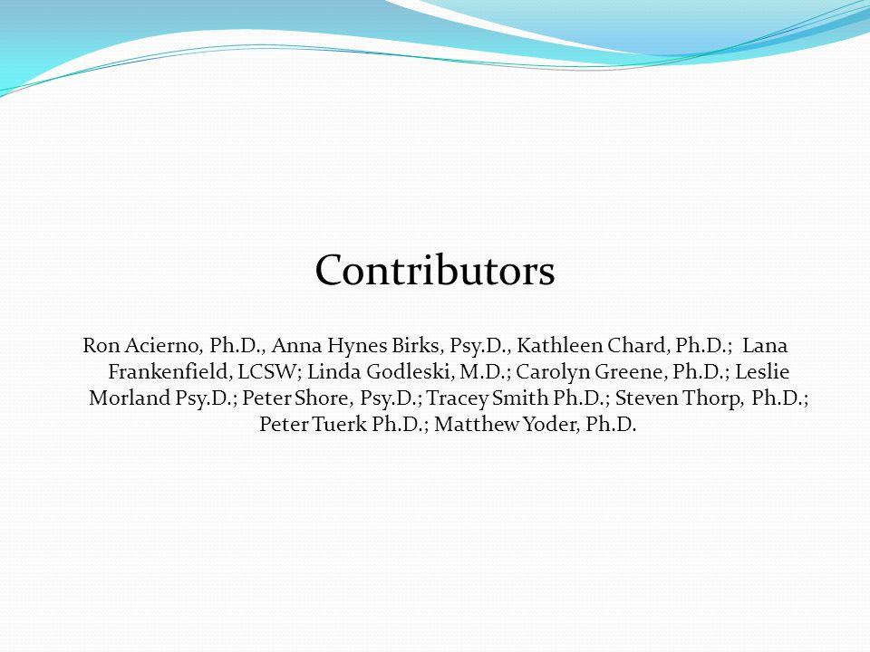 PE studies Active treatment (N) Rauch, Defever, Favorite et al., 2009 (10) Tuerk, Yoder, Ruggiero, Gros & Acierno, 2010 (34) Rauch, et al., 2011 (51) Gross, Yoder, Tuerk, Lozano, Acierno, 2011 (62) Tuerk, Yoder, Grubaugh, Myrick, Acierno, 2010 (65) Yoder, Tuerk, Price, Myrick, Acierno, 2012(65) Schnurr, Friedman, Engel, Foa, et al., 2007 (141)
