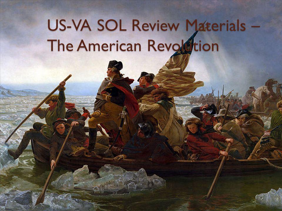 US-VA SOL Review Materials – The American Revolution