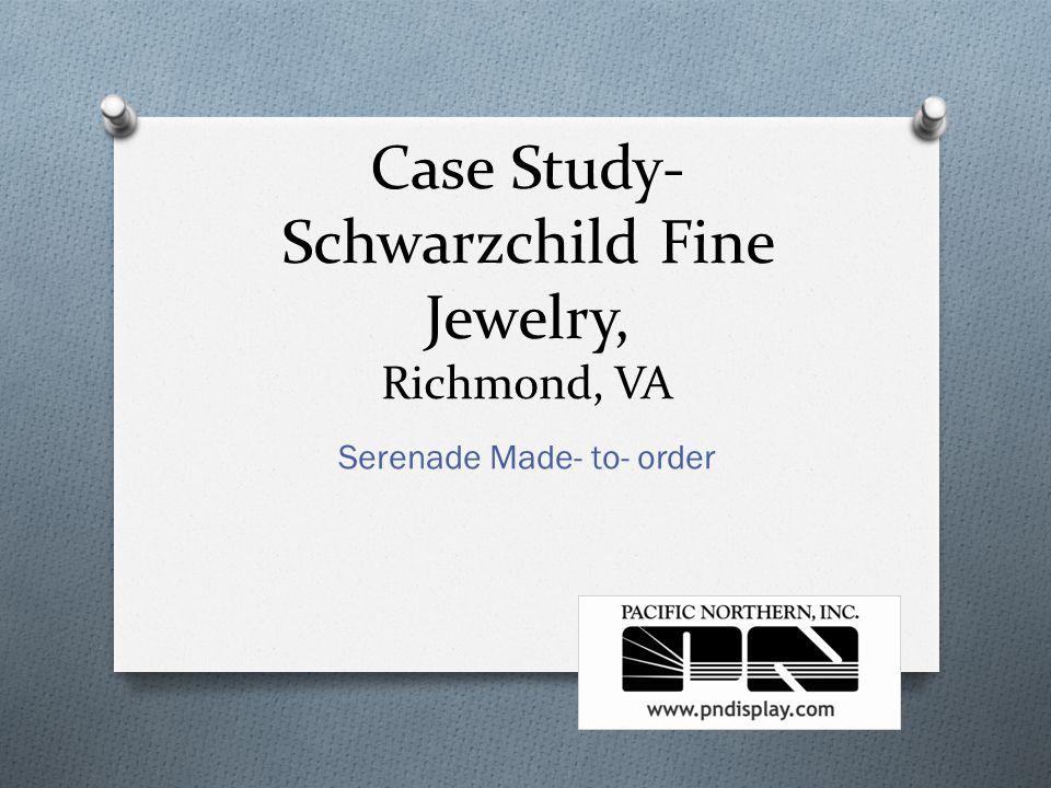 Case Study- Schwarzchild Fine Jewelry, Richmond, VA Serenade Made- to- order