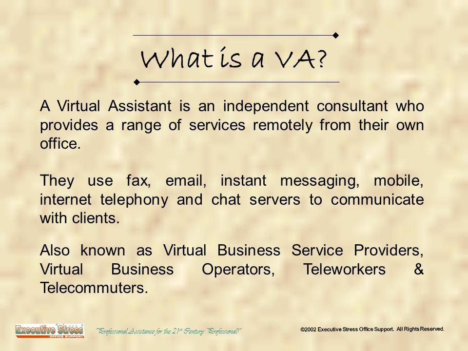 Who would use a VA.