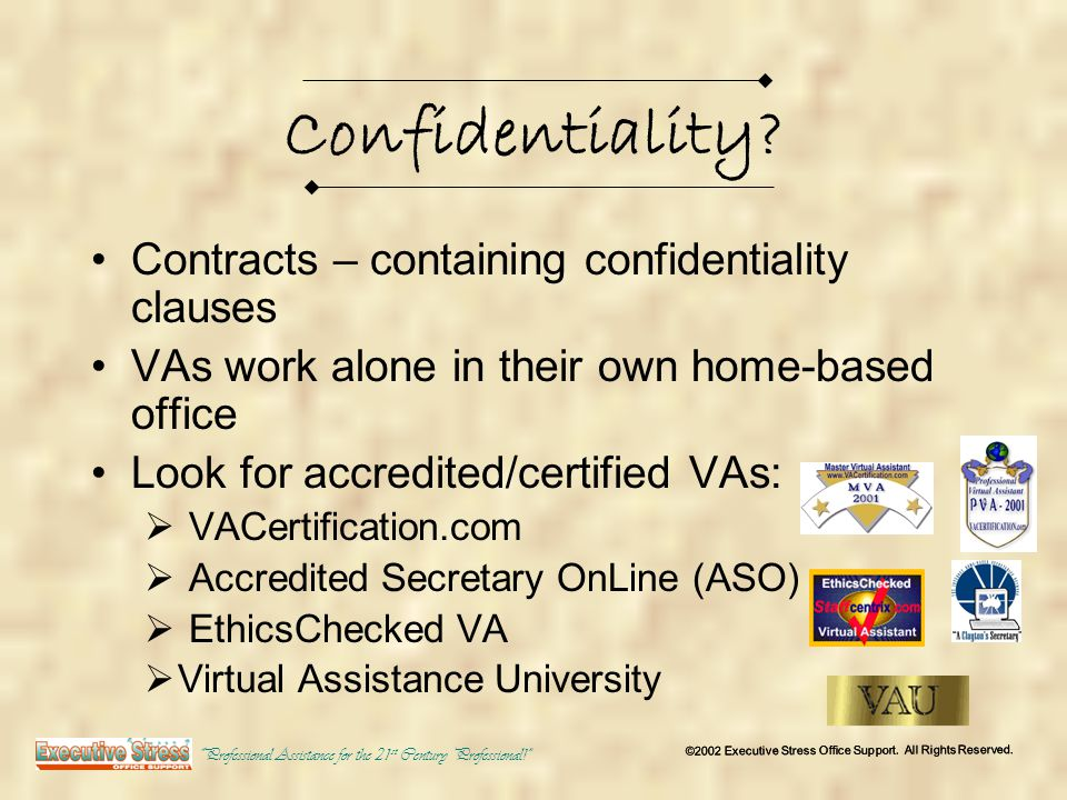 Confidentiality.