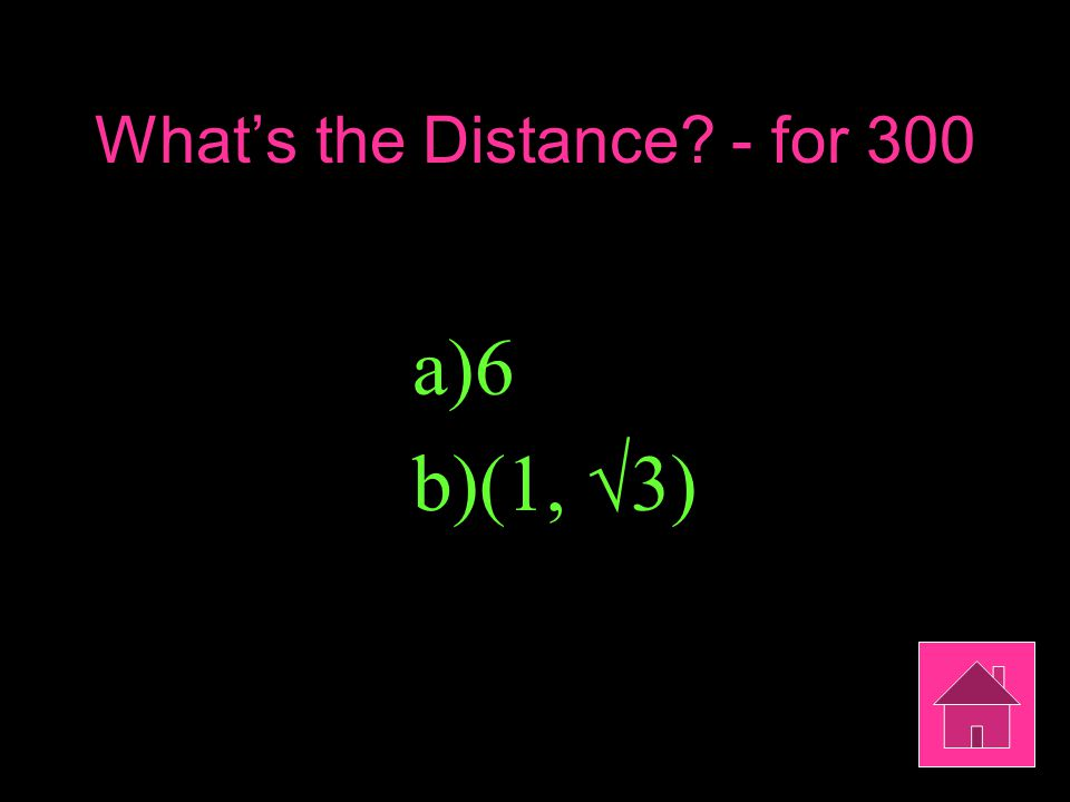Ellipses- for 400 Find an equation of an ellipse with: x-intercepts: ± 5 and y-intercepts: ±2 Remember to phrase your answer in the form of a question!
