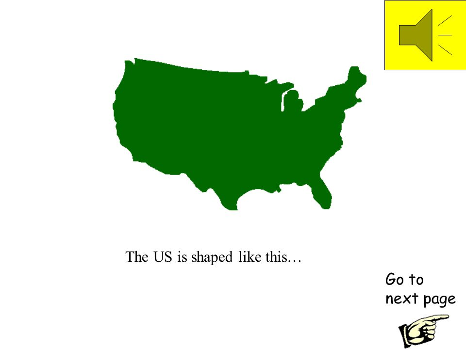 The US is shaped like this…