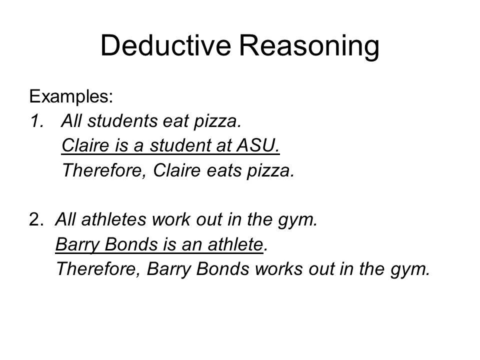 Deductive Reasoning 3.All math teachers are over 7 feet tall.