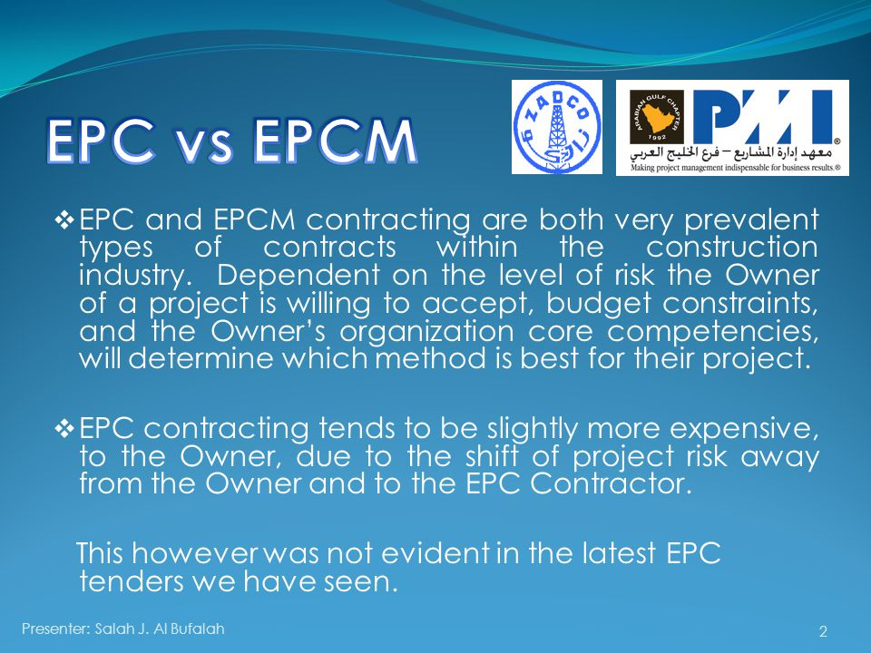  EPC and EPCM contracting are both very prevalent types of contracts within the construction industry.