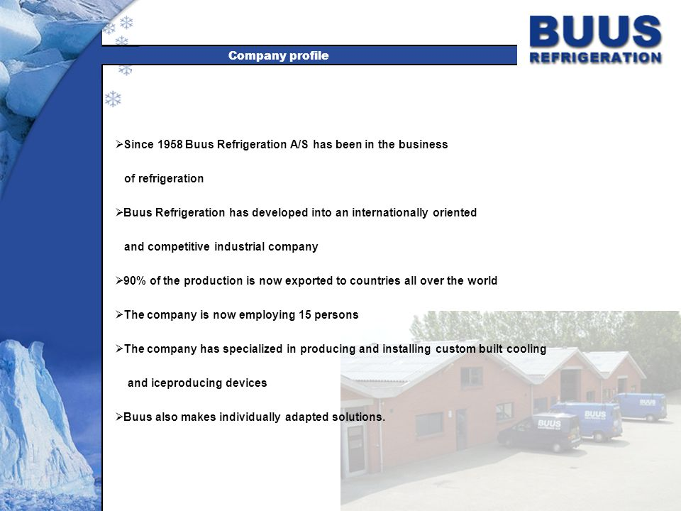 Buus Refrigeration BUUS V & VD iceflakers has been produced for more than 40 years.