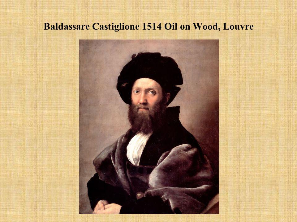 Baldassare Castiglione 1514 Oil on Wood, Louvre