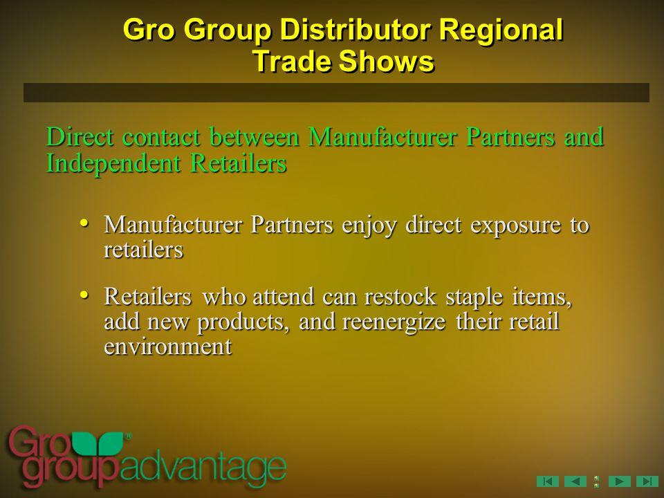 Gro Group Distributor Regional Trade Shows