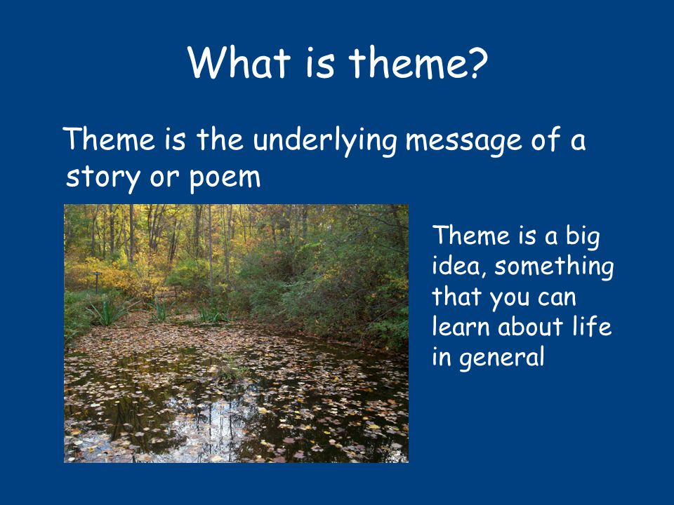 What is theme.