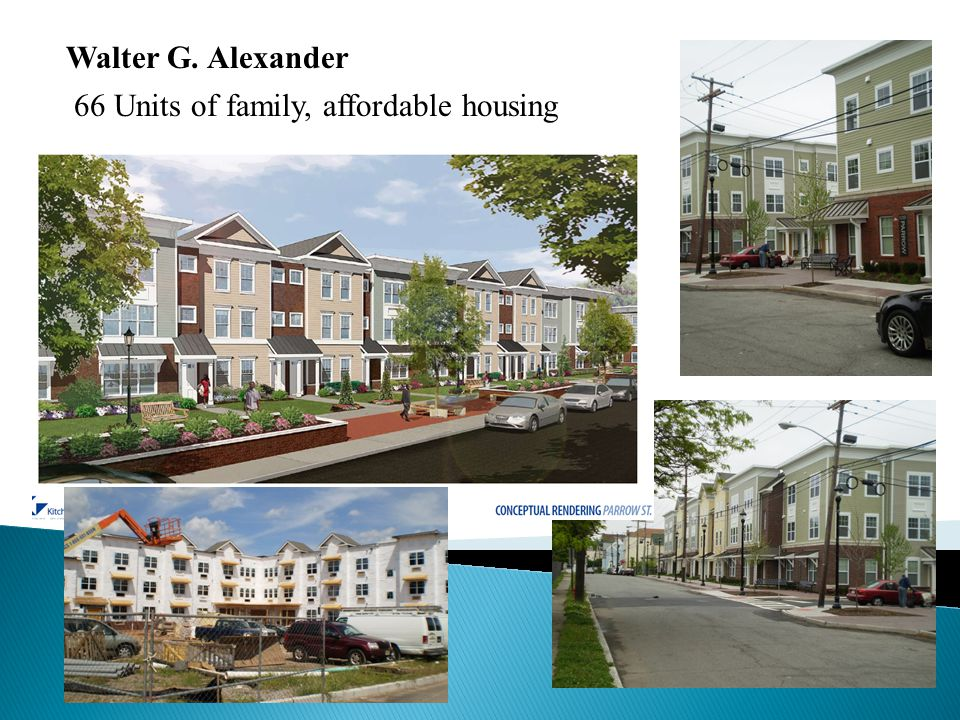 66 Units of family, affordable housing Walter G. Alexander