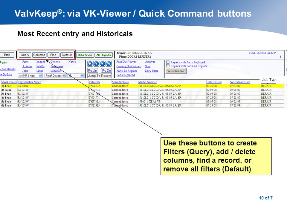 11 of 7 ValvKeep ® : via VK-Viewer / Displaying Event Details To see details of an event double click a valve.
