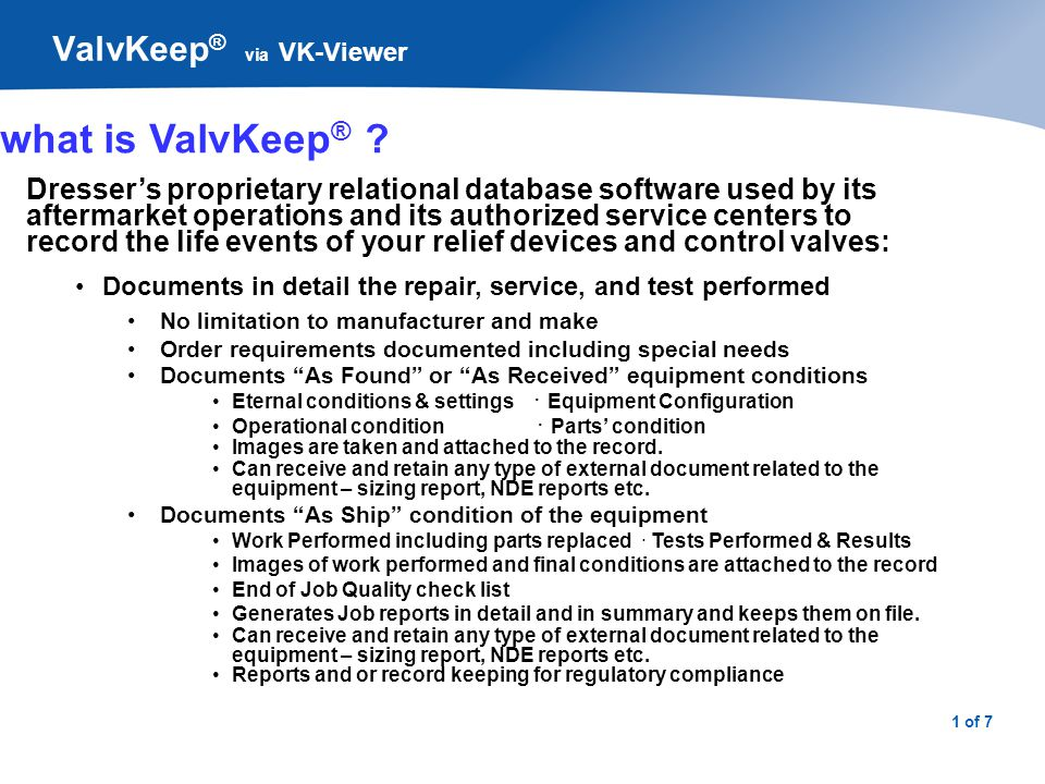 2 of 7 ValvKeep ® via VK-Viewer what is ValvKeep ® .
