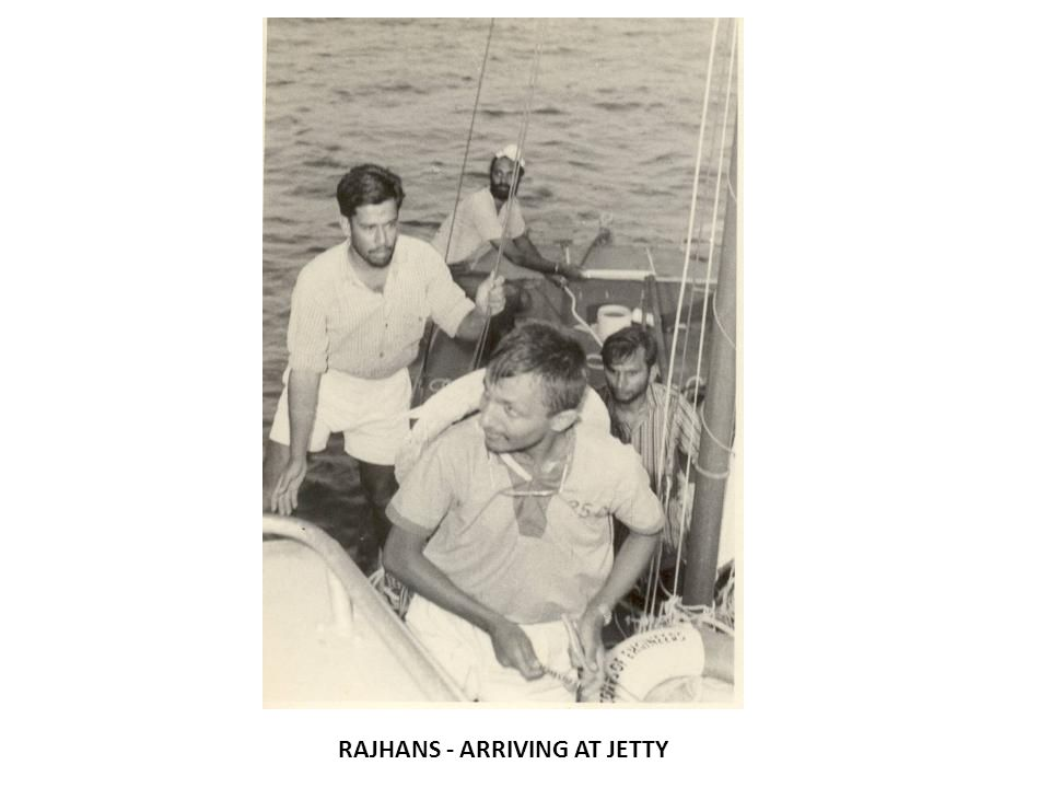 RAJHANS - ARRIVING AT JETTY