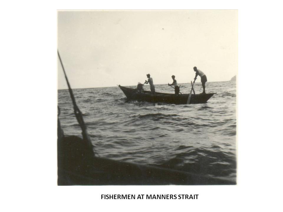 FISHERMEN AT MANNERS STRAIT