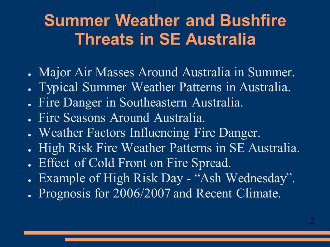 Summer Weather and Bushfire Threats in SE Australia ● Major Air Masses Around Australia in Summer.
