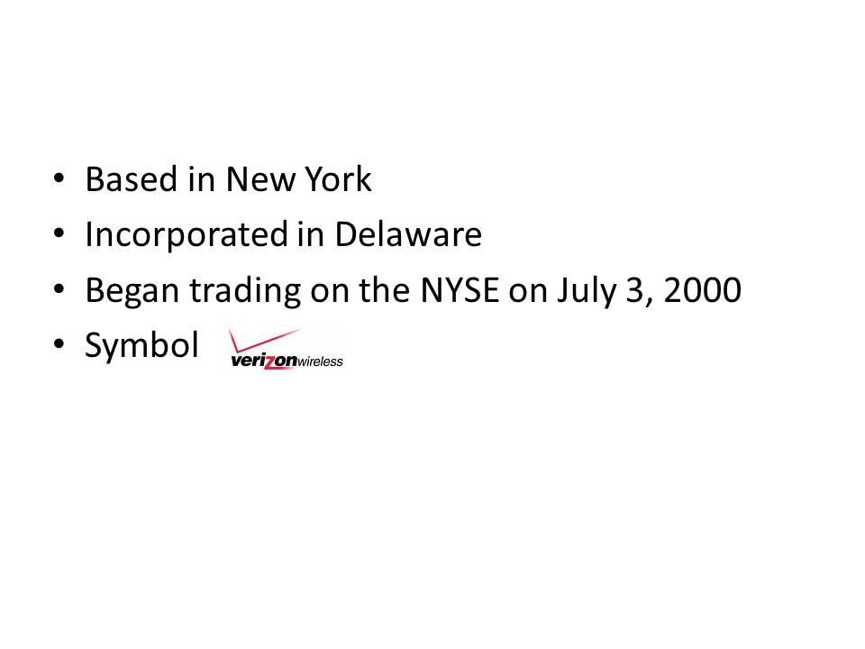 Based in New York Incorporated in Delaware Began trading on the NYSE on July 3, 2000 Symbol
