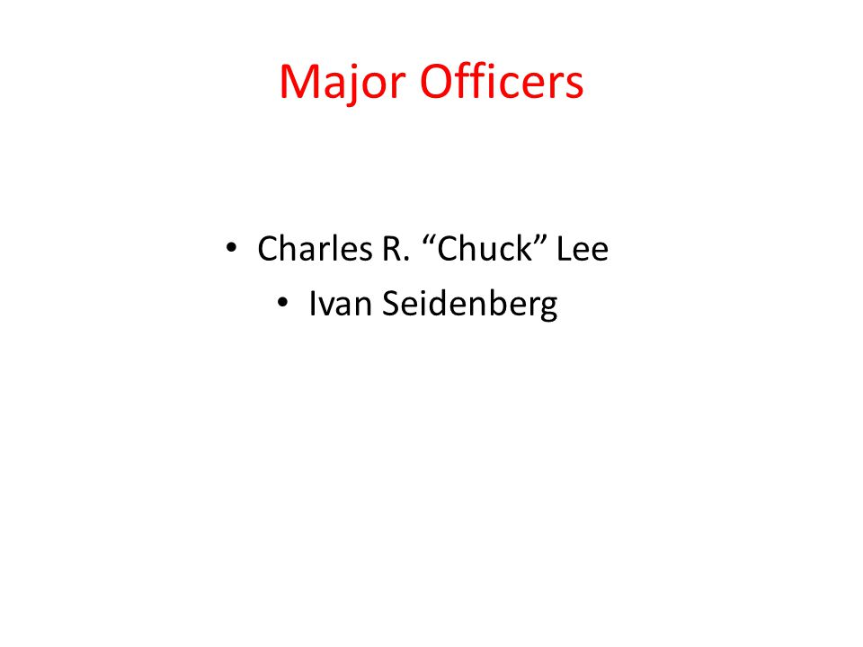 Major Officers Charles R. Chuck Lee Ivan Seidenberg