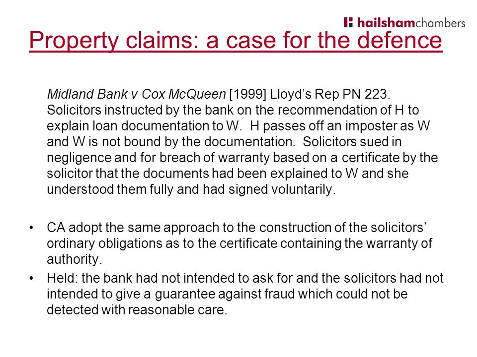 Property claims: a case for the defence Midland Bank v Cox McQueen [1999] Lloyd's Rep PN 223.