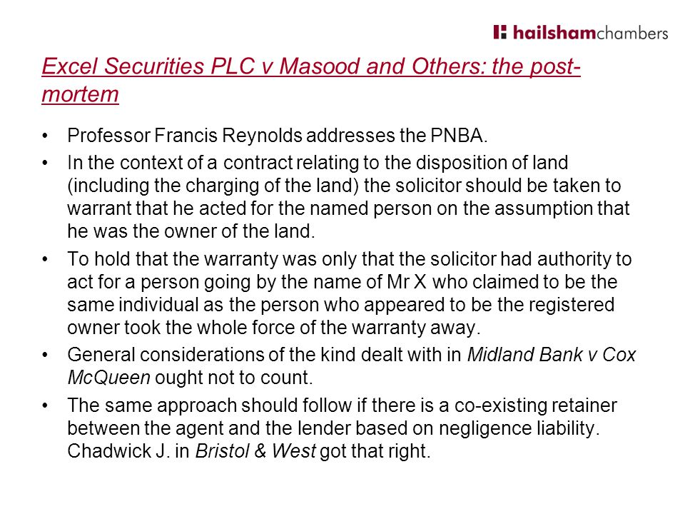 Excel Securities PLC v Masood and Others: the post- mortem Professor Francis Reynolds addresses the PNBA.