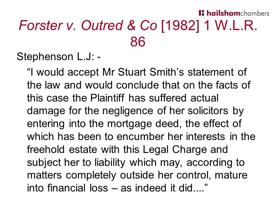 Forster v. Outred & Co [1982] 1 W.L.R.