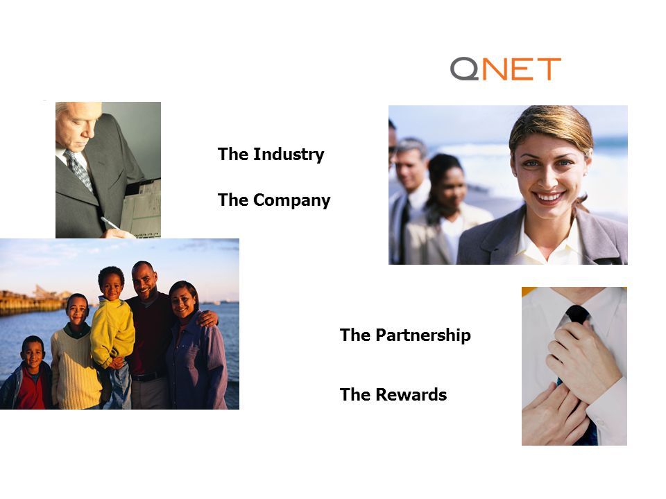 The Industry The Company The Partnership The Rewards