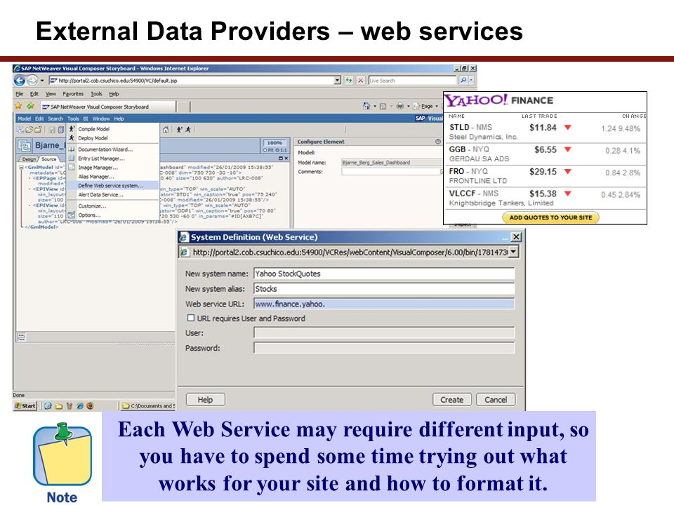 External Data Providers – web services Each Web Service may require different input, so you have to spend some time trying out what works for your sit