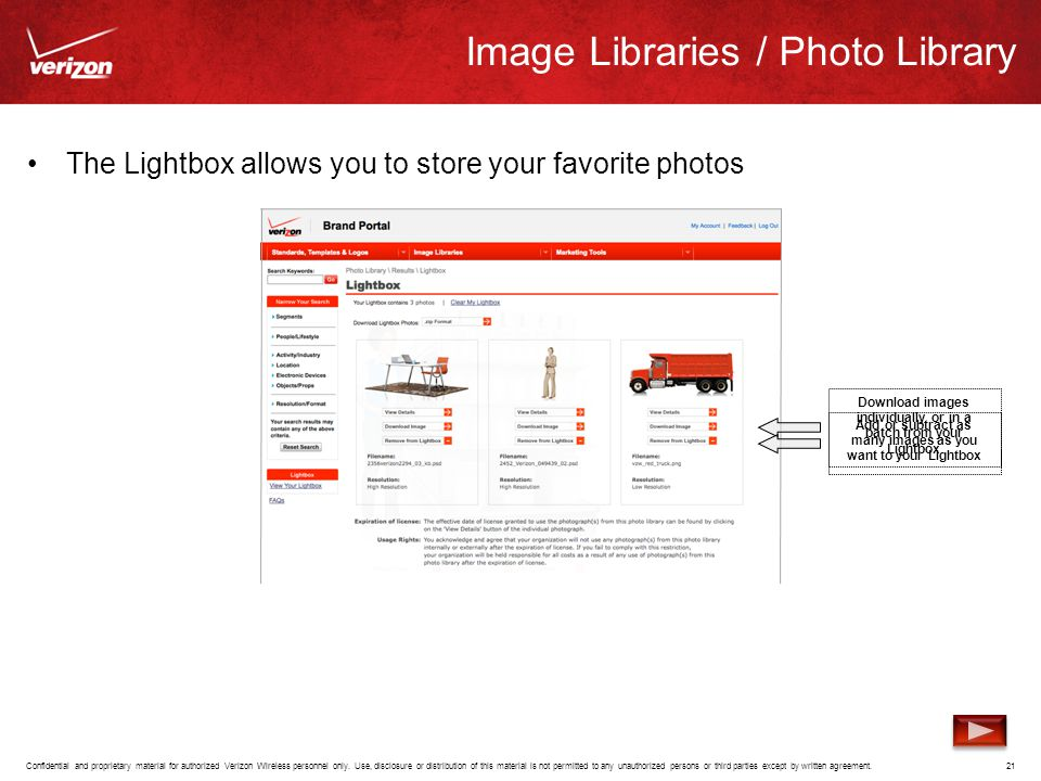 The Lightbox allows you to store your favorite photos Confidential and proprietary material for authorized Verizon Wireless personnel only.