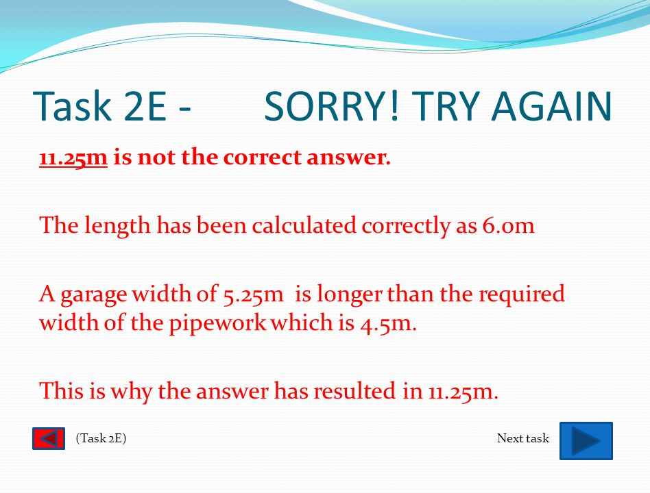 Task 2E - SORRY. TRY AGAIN 10.5cm is not the correct answer.