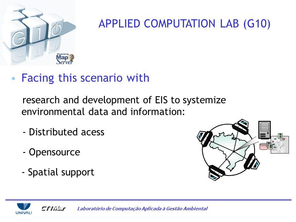 Laboratório de Computação Aplicada à Gestão Ambiental ENVIRONMENTAL INFORMATION SYSTEMS No comments…