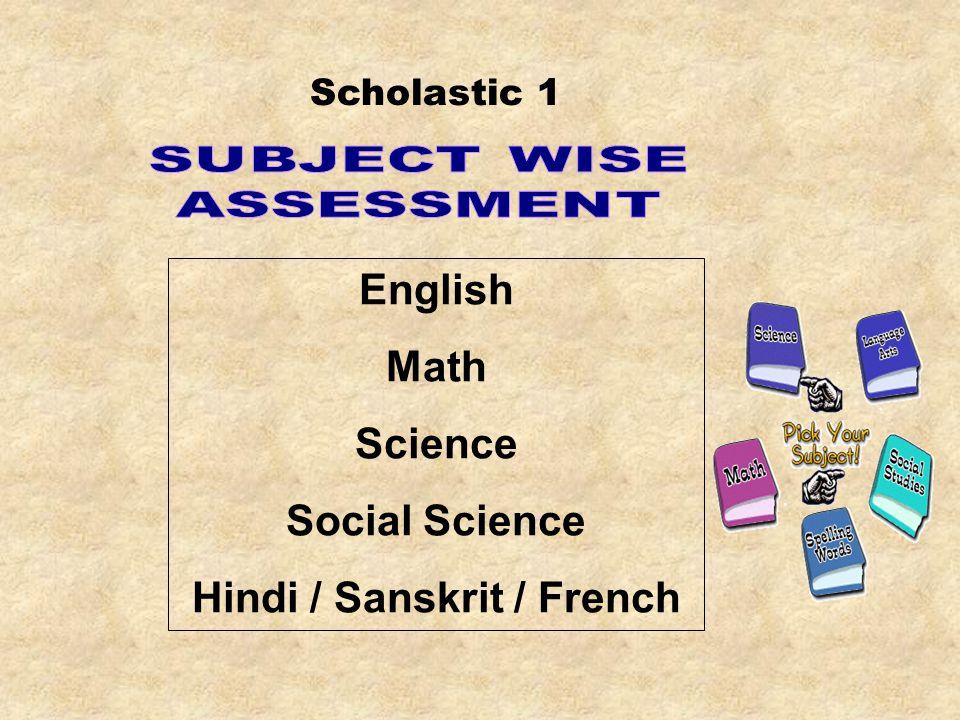 Scholastic 1 English Math Science Social Science Hindi / Sanskrit / French