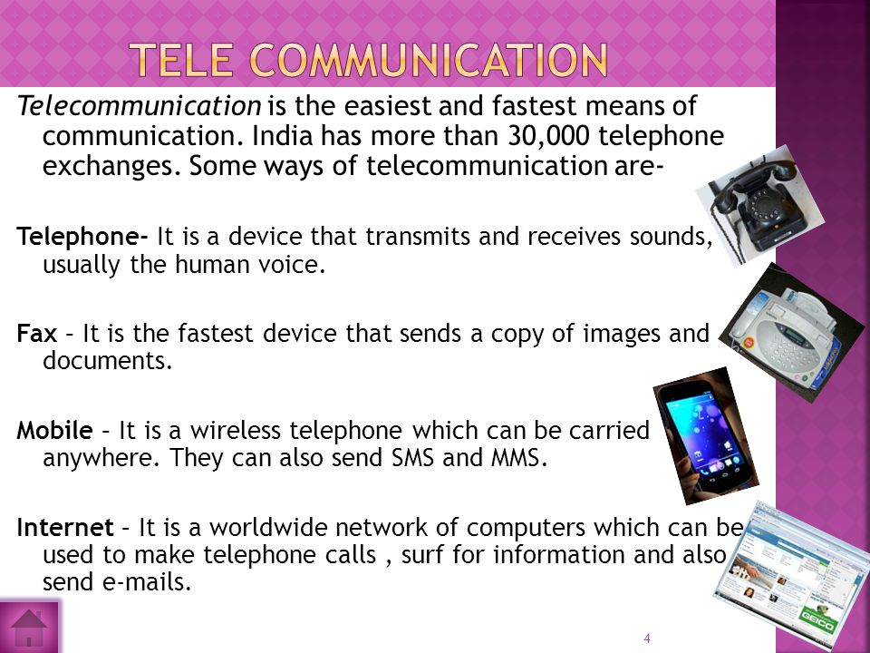 Telecommunication is the easiest and fastest means of communication.