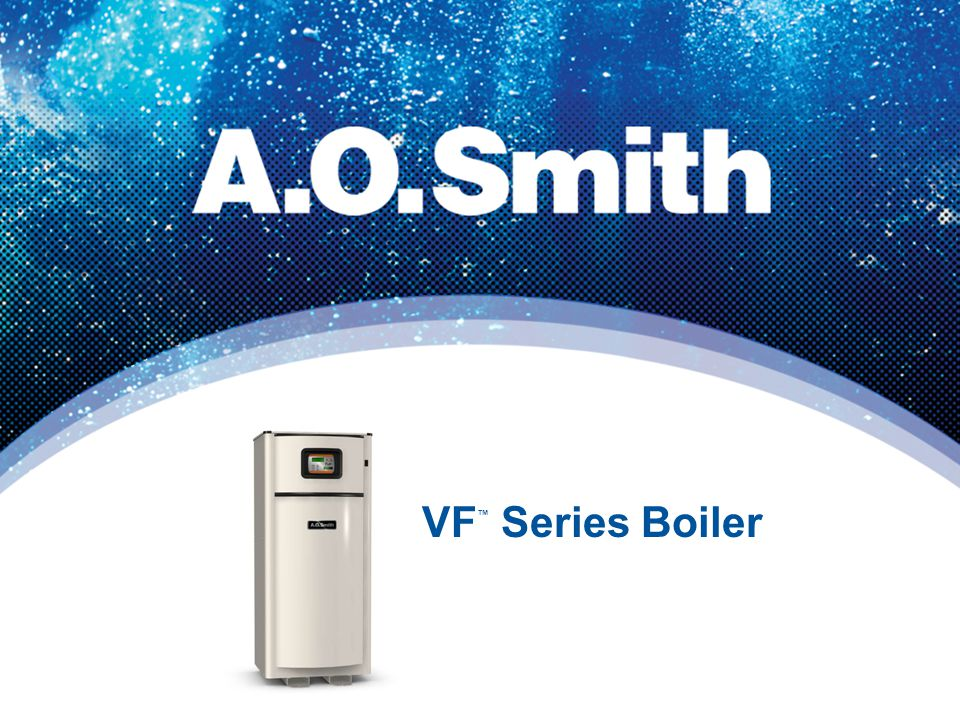 Combustion System Uses state of the art venturi-mixing gas/air ratio system with variable speed blower Advanced combustion system design precisely mixes air and gas prior to ignition for optimum performance – Meets SCAQMD Rule 1146.2 approved for California and Texas