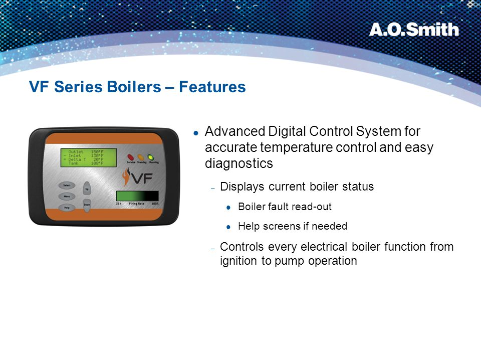 VF Series Boilers – Features Compact design and venting flexibility for installation versatility
