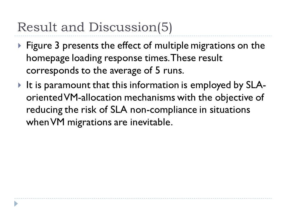 Result and Discussion(5)  Figure 3 presents the effect of multiple migrations on the homepage loading response times.