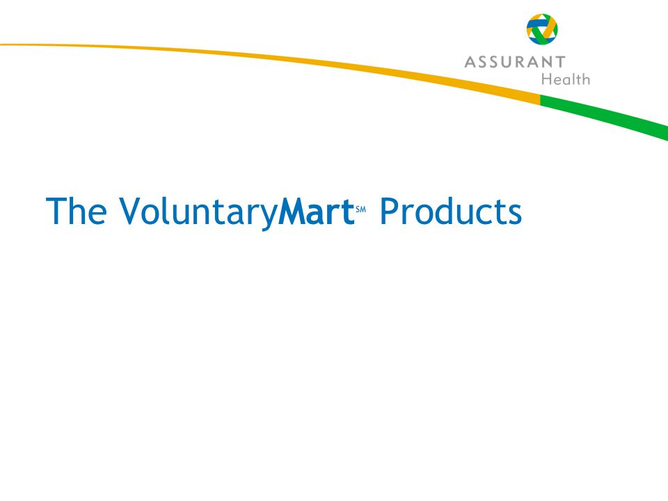 12 The VoluntaryMart SM Products