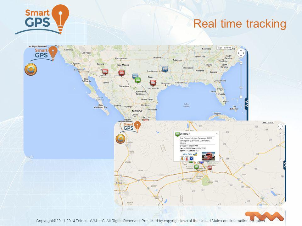 Real time tracking Copyright ©2011-2014 Telecom VM LLC.