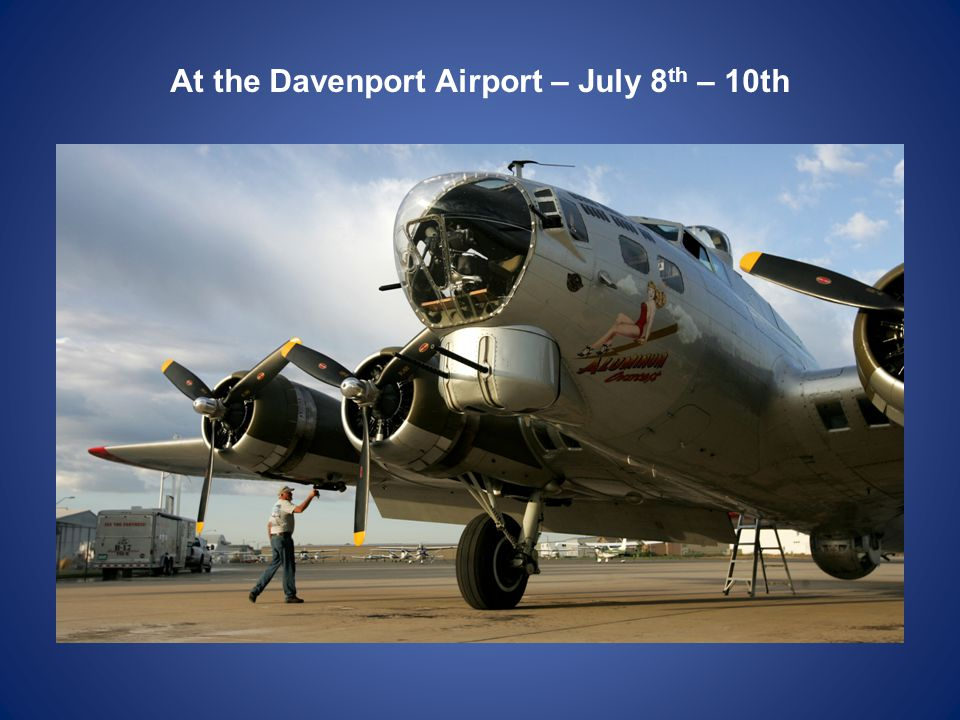 At the Davenport Airport – July 8 th – 10th
