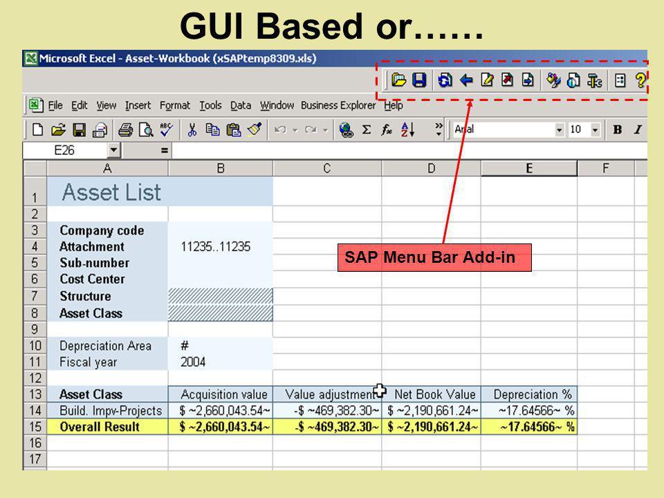 GUI Based or…… SAP Menu Bar Add-in