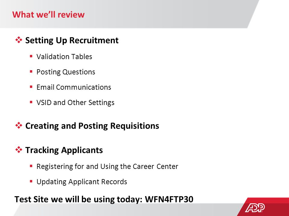 What we'll review  Setting Up Recruitment  Validation Tables  Posting Questions  Email Communications  VSID and Other Settings  Creating and Pos