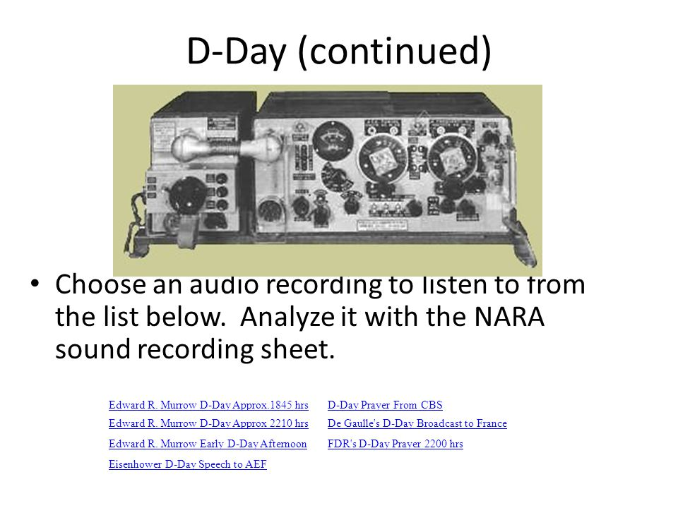 D-Day (continued) Choose an audio recording to listen to from the list below.