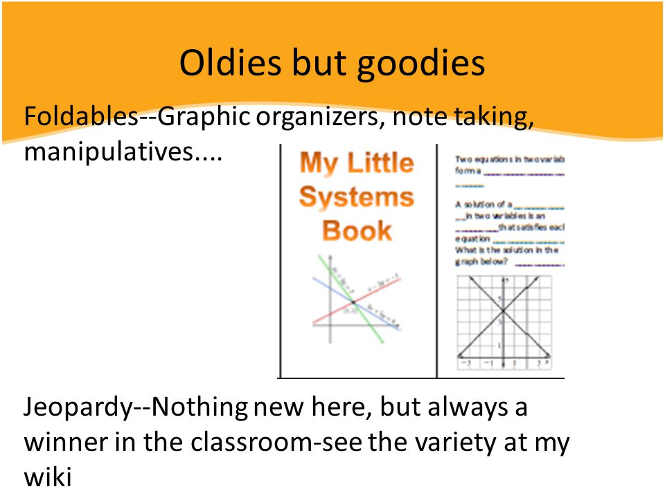 Oldies but goodies Foldables--Graphic organizers, note taking, manipulatives....