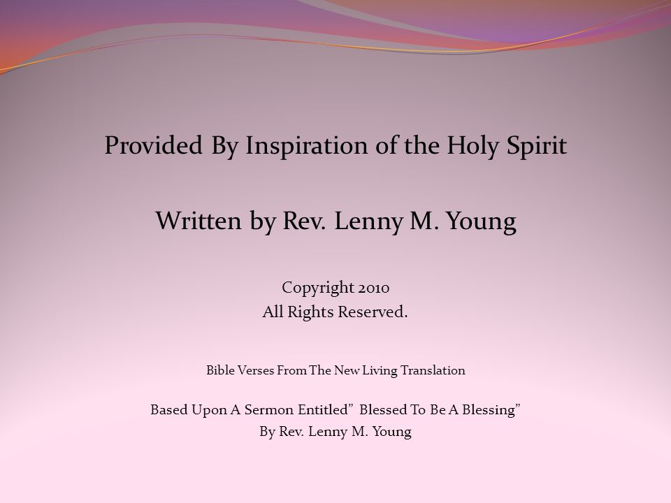 Provided By Inspiration of the Holy Spirit Written by Rev.