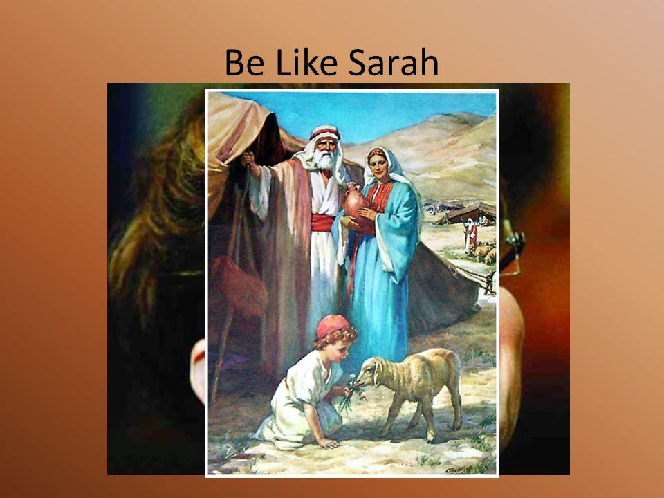 Be Like Sarah