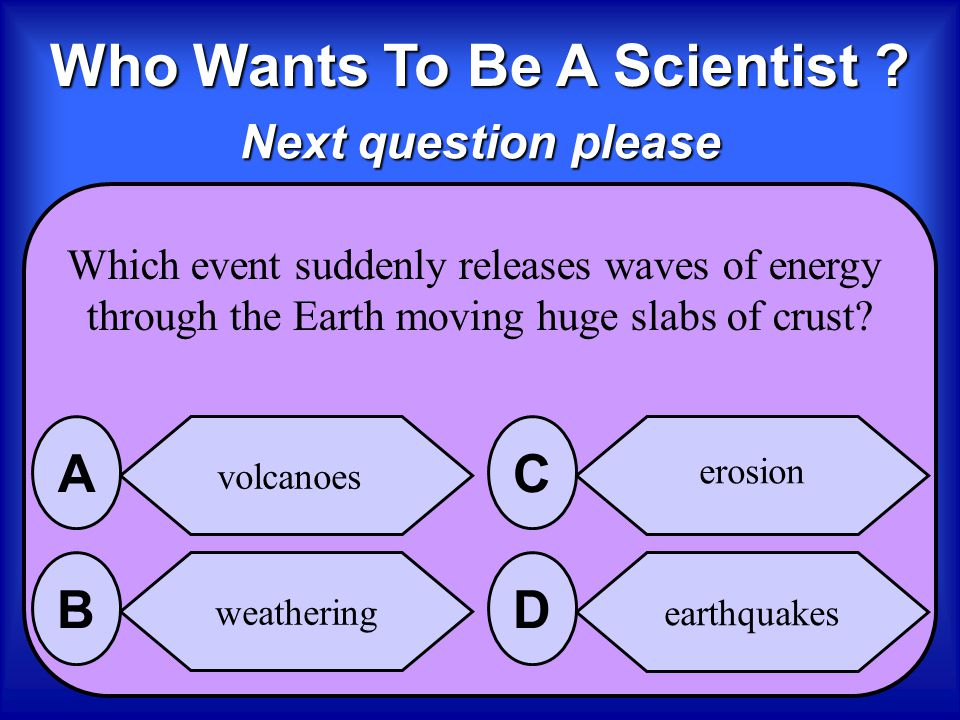 The Answer is erosion B Erosion takes away the land in one place and builds land in another, moving weathered rock sediments by wind, water, ice or gr