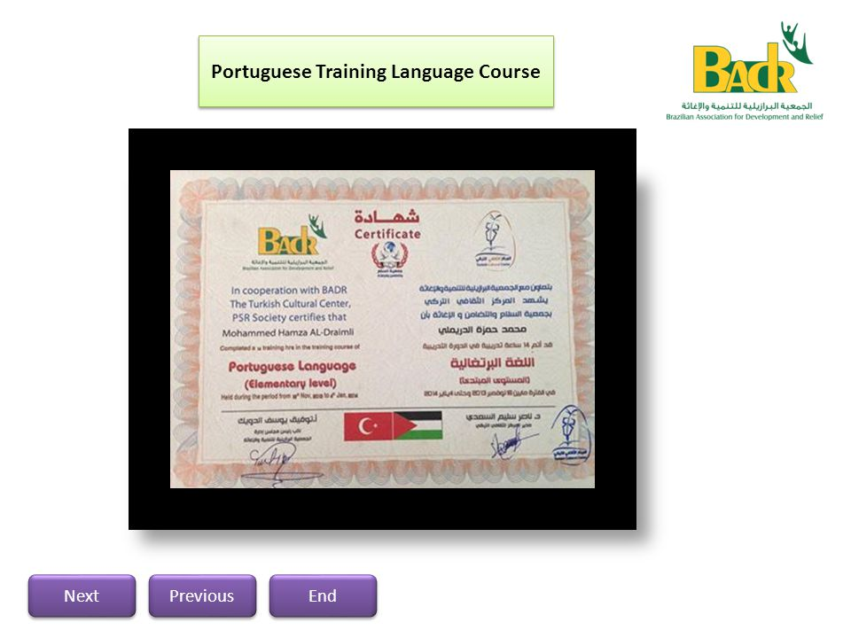 According to the discussion made between a group of Palestinians- Brazilians at Gaza in Roots restaurant regarding the training course of the Portuguese language last August 2013, BADR has started the implementation the training course for a group of interested trainees about (10), most of these trainees are Palestinians who have the Brazilian nationality and the other are interested in Portuguese language and they are willing to travel to Brazil.