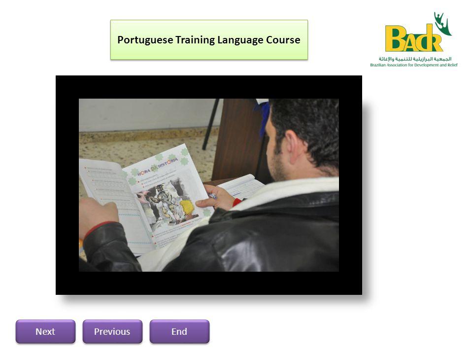 Previous Next End Previous Next End Portuguese Training Language Course