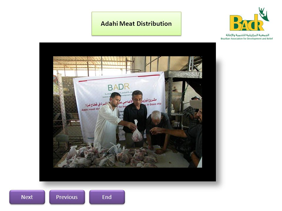 Meat distribution project was implemented in liaising with the association of peace, solidarity and relief in addition to Rafah Municipality in Gaza S