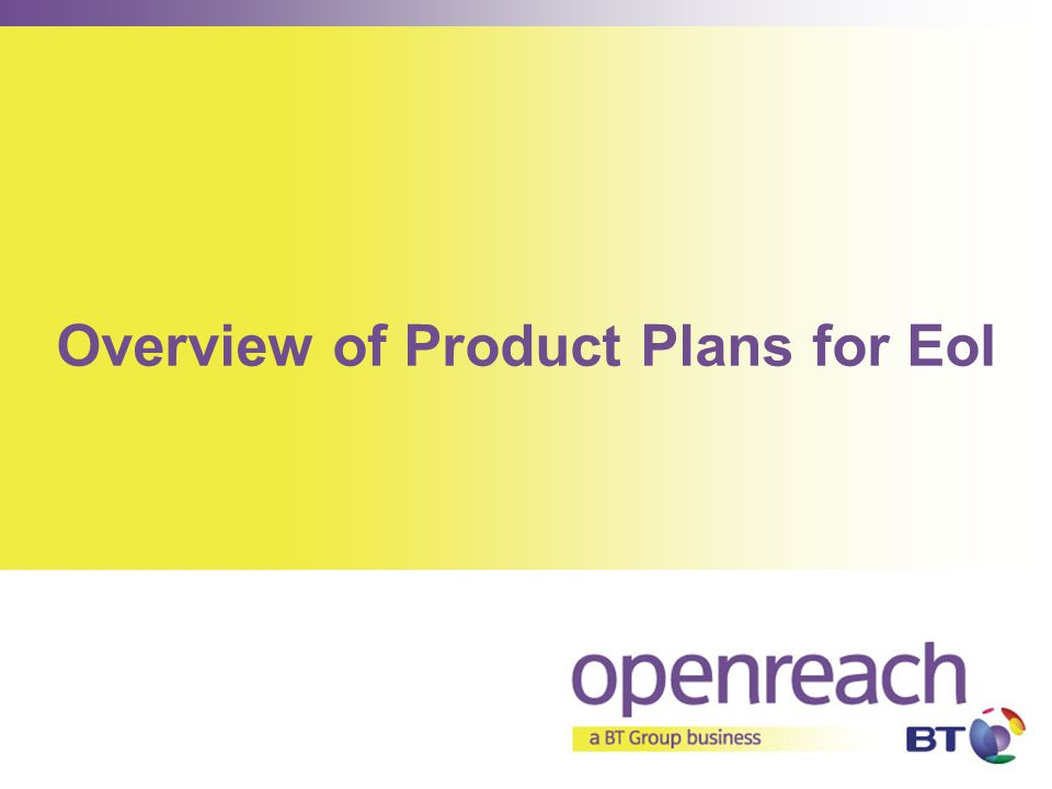 Overview of Product Plans for EoI